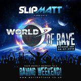 Slipmatt - World Of Rave #269