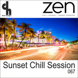 Sunset Chill Session 067 (Zen Fm Belgium)