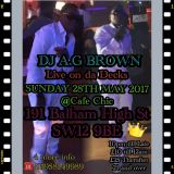 DJ A G BROWN BANK HOLIDAY @CAFE CHIC R&B HIP HOP ND CO