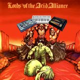 Virtual Squidd Lord presents - LORDS OF THE ACID ALLIANCE volume 1