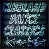 CLUBLAND DANCE CLASSICS 001