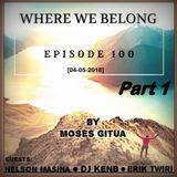 Where We Belong -100[04-05-2018]{WWB 100 Celebration Mix Part 1} By Dj KenB & Nelson