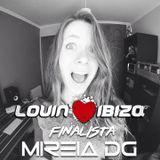 Lovin Ibiza Dj Contest (Finalist Mireia DG)