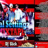 dj slick gyal settingz vol-1