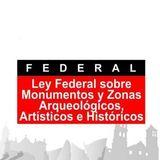 Ley Federal Sobre Monumentos y Zonas Arqueológicos, Artísticos e Históricos. Artículo 11