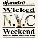 dj.andré - WKD NYC WKND MX HouseMix Part A