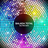 Balada Total   Bloco 1 - 02-09-2011