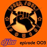 Funk Soul Power episode 003