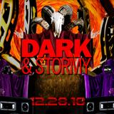 Dark & Stormy 12/28/18 - Set 1