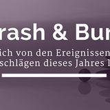 Crash & Burn – Was ich von den Rückschlägen dieses Jahres lerne