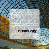 Future House // FIVE [EssJayDee]