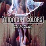 Midnight Colors Vol.21 Chaikov