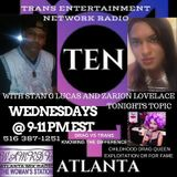 T.E.N Radio w/ Stan G. Lucas & Zarion Lovelace Drag vs Trans on WAMR-DB THE WOMAN STATION