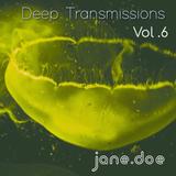 Deep Transmissions Vol. 6