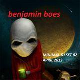 benjamin boes - MINIMAL DJ SET 02 APRIL 2012