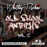 Old Skool Anthems - Vol 2