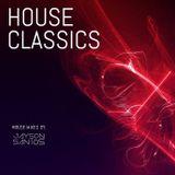 Mazta J (Jayson Santos) - HouseClassics2017 Mix Session