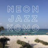 Neon Jazz - Episode 480 - 7.13.17