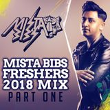Mista Bibs - Freshers 2018 Mix Part 1 (Follow me on Insta - @MistaBibs)