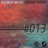 EB RADIO SHOW 013 - STEVE JAYCOCK