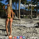 MissDeep ♦ Summer Special Super Mix ♦ Deep House Music Nu Disco New Mix 13-02-18 ♦ by MissDeep