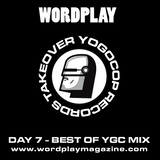 Wordplay X Yogocop Records Takeover - Day 7 - Best of Yogocop Records exclusive mix by Tom Yum