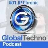 Global Techno Podcast #01 - Jp Chronic