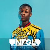 Tru Thoughts Presents Unfold 12.01.18 with J Hus, Rhi, Rachel Foxx