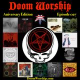 Doom Worship E027 - Anniversary Edition
