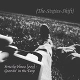 Strictly House [009] - Groovin' in the Deep