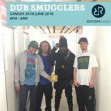 Dub Smugglers 26th June 2016