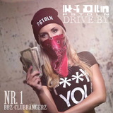 PSTOLN DRIVE-BY MIX NR.1 TRAP TWERK BASS HIP-HOP ELECTRONICA