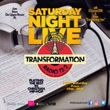 "RECAP: 10/15/16 SNL on Transformation Radio 12:2 with DJ ConverZION & Vizion ""Transforming Lives"""
