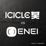 Enei vs Icicle mix