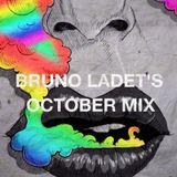 Bruno Ladet's October Mix