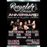 4.- Raúl Cremona @ Aniversario 'Recycler Dance' (Sala Niche, Torrejón) [08-04-2016]