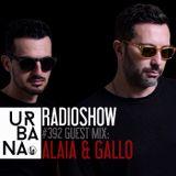Urbana radio show by David Penn #392 ::: Guest: Alaia & Gallo