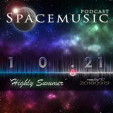 Spacemusic 10.21 Highly Summer