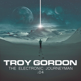 Journeyman (Progressive House, Breaks, and Trance) - Mixed by Troy Gordon