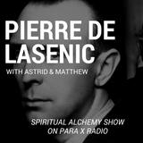 Pierre de Lasenic : Spiritual Alchemy Show