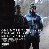 One More Tune #68 - Digital Steppaz and Murk & Shiva Guest Mix - RINSE FR - (30.04.2017)