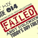 "Dancing Days: Tech Sellections 014 - Andy Holensen ""Today's Day Failed"" Guest Mix"