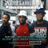 White Label Radio Ep. 206