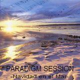 PARADIGM SESSION - Navidad en el Mar -