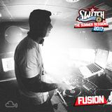 Switch | The Summer Sessions 2017 | DJ Fusion