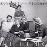 Alek Lee Mix - Eclectic Winter (04:00am-06:15am)