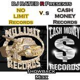DJ RATED R Presents: NO LIMIT vs CASH MONEY