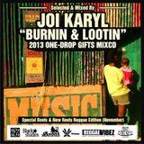 Burnin' & Lootin Mixcd (JoiKaryl)