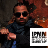 IPaintMyMind Audio Series: Episode 42 - Cosmos Ray's Dubulation Inna Dubylon