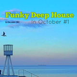 Funky Deephouse in October #1